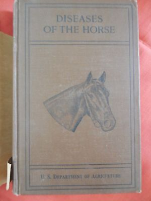 Diseases of the Horse, U. S. Department of Agriculture, published 1923