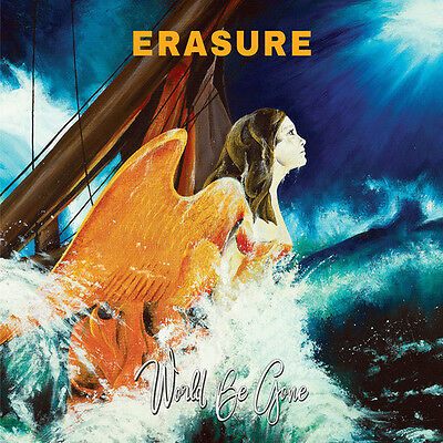 World Be Gone - Erasure (2017, CD NUOVO)