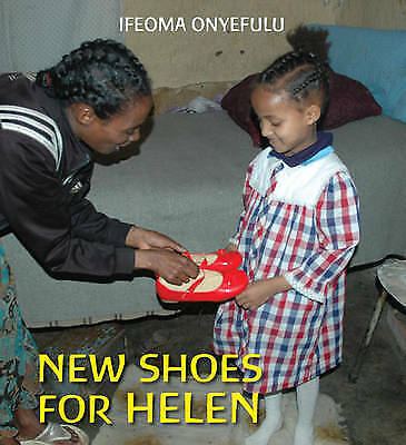 New Shoes for Helen (First Experiences),Onyefulu, Ifeoma,New Book mon0000093591