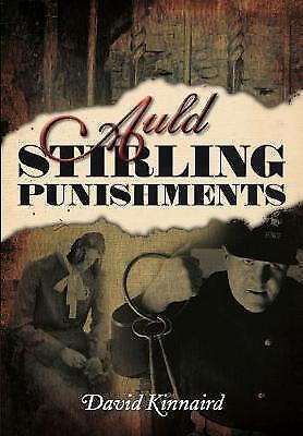 Auld Stirling Punishments,Kinnaird, David,New Book mon0000087928