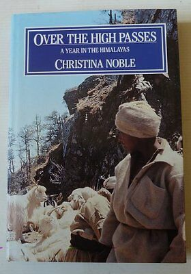 Over The High Passes By Christina Noble, 1987, Himalayas