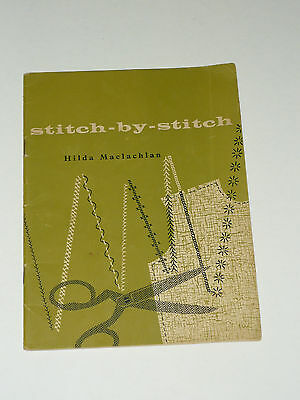 Stitch By Stitch Sewing Pattern Book 1960 Hilda Maclachlan Guide Vintage 1st Ed