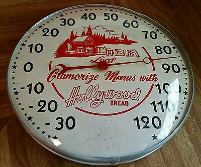1950's LOG CABIN HOLLYWOOD BREAD round advertising thermometer sign cola RETRO
