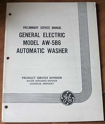 GE General Electric Model AW-5B6 Automatic Washer Preliminary Service Manual GD