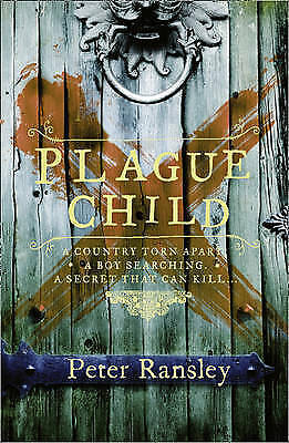Plague Child, Peter Ransley, New Book