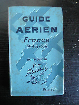Guide aérien France 1935-36-Pneu Michelin-aviation-aérodromes-publicité-TBE