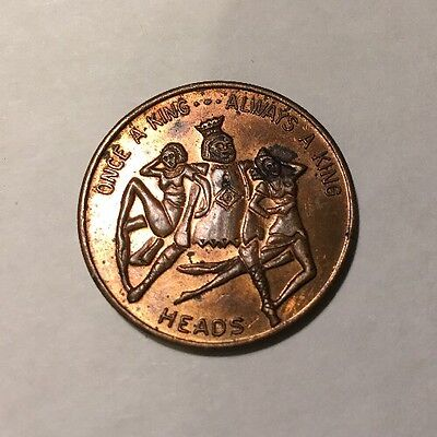 Comic Novelty Token  Coin Once A King.....Once A Knight .......