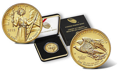 2015-W $100 High Relief .9999 Fine Gold One Ounce Coin Original Mint Packaging