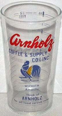 Vintage measuring glass ARNHOLZ COFFEE and SUPPLY rooster Wichita Amarillo Rare