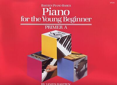James Bastien: Piano For The Young Beginner, Primer A - Kjos WP230 - NEW