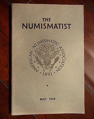 The Numismatist May 1958 ANA magazine Vol. 71 No. 5 - free shipping