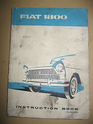 1960 Fiat 1800 Owners Manual for Sedan & Station Wagons with 1800 & 2100 engines