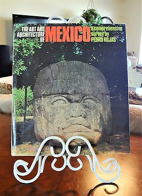 THE ART AND ARCHITECTURE OF MEXICO ~ By Pedro Rojas