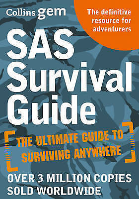 SAS Survival Guide: How to Survive in the Wild, on Land or Sea (Collins Gem), Wi