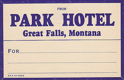 Vintage Hotel Mailing  Luggage Label PARK HOTEL Great Falls MT package
