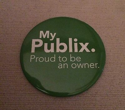 Rare My PUBLIX  Proud To Be An Owner BUTTON