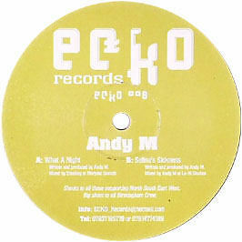 Andy M - What A Night - Ecko - 2005 #149479