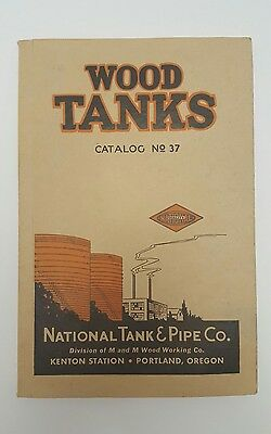 Wood Tanks National Tank & Pipe Co. Wood Working Vintage Catalog 1937 Portland