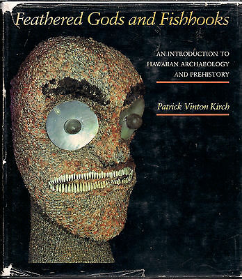 Vintage Hawaiian 1985 FEATHERED GODS & FISHHOOKS by Patrick Vinton Kirch, Hawaii