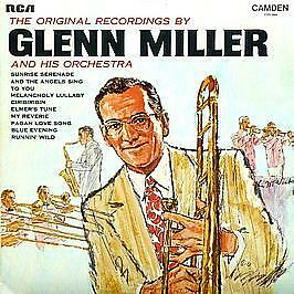 Glenn Miller And His Orchestra - The Original Recordings - Rca Camden #743405