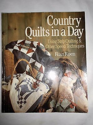 Country Quilts In A Day ~ Fran Roen