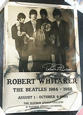 THE BEATLES SIGNED EXHIBITION POSTER Photos by Robert Whitaker LIVERPOOL 2003