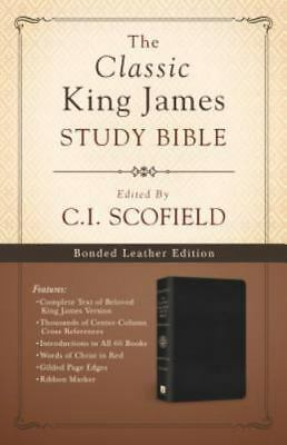 The Classic King James Study Bible : Edited by C. I. Scofield