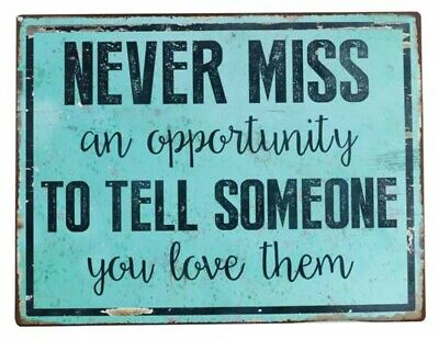 Country Tin Sign Vintage Inspired Wall Art MISS OPPORTUNITY LOVE Retro Plaque...