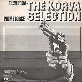 Prime Force - Theme From The Korva Selection - Ariola - 1978 #419445