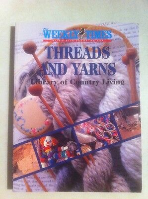 The Weekly Times Threads and Yarns Craft Crochet Knitting Embroidery Book