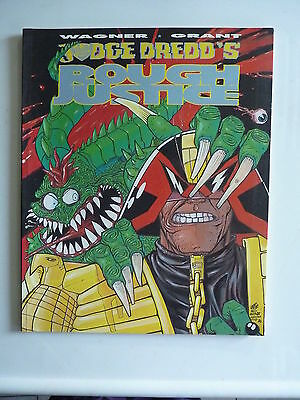 Judge Dredd's  Rough Justice  ~ Wagner & Grant ~ 1st Print 1990    64 Pages book