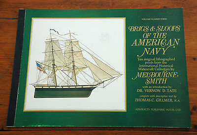 BRIGS & SLOOPS of the AMERICAN NAVY, 10 Litho. prints, by Melbourne Smith, 1973