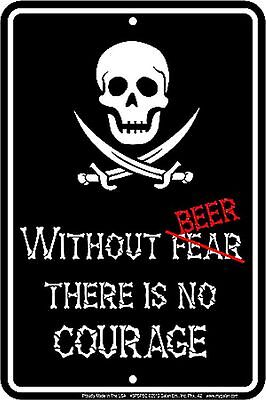 Without FEAR BEER fun sign There is no Courage - Pirates of the Caribbean fan