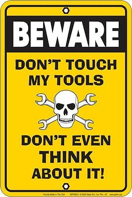 BEWARE Dont Touch my Tools new metal sign for Garage Repair Auto Custom Detail