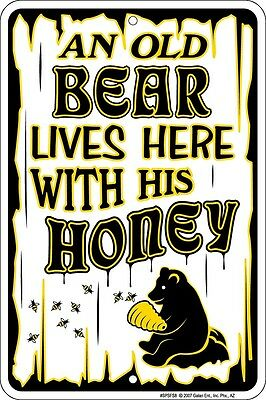 Teddy Bear Fan - Old Bear Lives Here With His HONEY brand new metal 8x12 sign