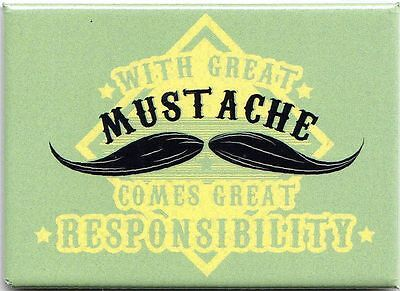 MUSTACHE MAGNET with great mustache RESPONSIBILITY for Barber Shop Hair Cutting