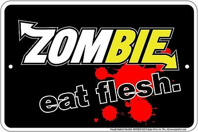 ZOMBIE Eat Flesh Metal Sign - for fan of Subway the Walking Dead Night of Living