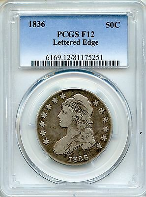 1836 Capped Bust Half Dollar PCGS F12 ~ Lettered Edge 50c O-122 (81175251)