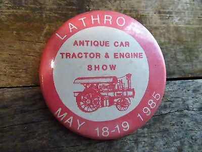"LATHROP Antique Car Tractor & Engine Show 1985 Vintage Pin PinBack 2"" Button"