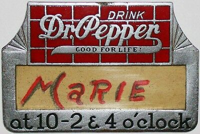 Vintage DR PEPPER name badge metal enamel inlay Good For Life Very Rare