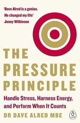 Pressure Principle by Dr. Dave Alred, MBE