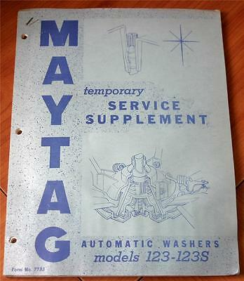 Maytag Automatic Washers Models 123-123S Temporary Service Manual Form No. 77AI