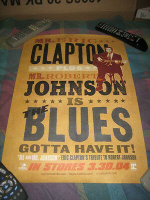 ERIC CLAPTON-(the blues-gotta have it)-1 POSTER-15X22-NMINT-RARE