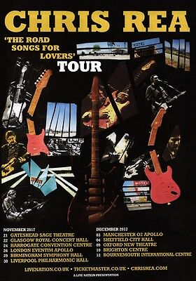 CHRIS REA The Road Songs For Lovers' 2017 UK Tour PHOTO Print POSTER Shirt CD 02