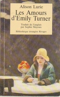Les amours d'Emily Turner - Alison Lurie -