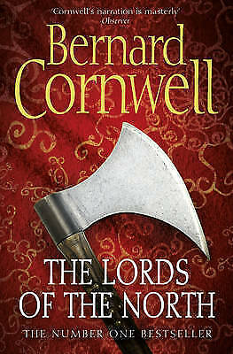 The Warrior Chronicles (3) - The Lords of the North, Bernard Cornwell, New Book