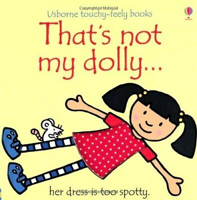 That's Not My Dolly por  Fiona Watt (Libro Para Ver Y Tocar) Nuevo