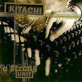 Kitachi - A Strong Unit - Dope On Plastic - 1996 #747746