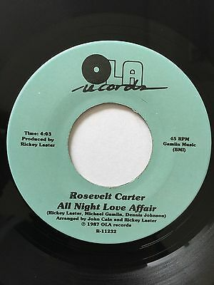 ROSEVELT CARTER, ALL NIGHT LOVE AFFAIR, RARE 80s modern soul 45