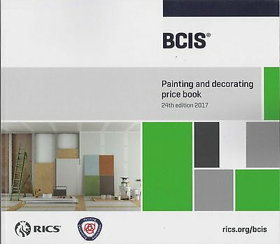 BCIS Painting and Decorating Price Book 2017
